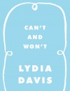 Review: <em>Can't and Won't</em> by Lydia Davis