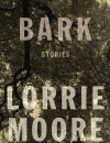 Review: <em>Bark</em> by Lorrie Moore
