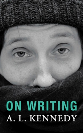 Review: <em>On Writing</em> by A.L. Kennedy