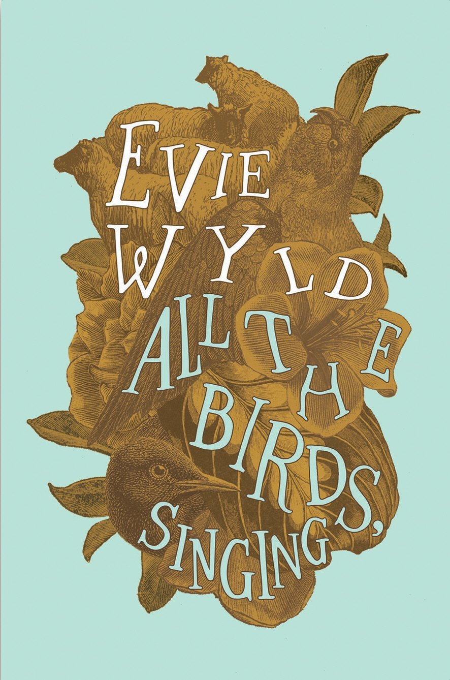 All the Birds Singing Evie Wyld review